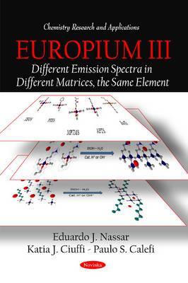 Europium III By Nassar, Eduardo J./ Ciuffi, Katia J./ Calefi, Paulo S.